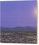 Full Moon Rising Over Silver City, New Wood Print