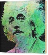 Funky Einstein  Wood Print