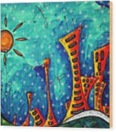 Funky Town Original Madart Painting Wood Print