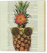 Funny And Cute Pineapple Art Wood Print