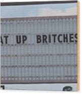Funny Billboard  Wood Print