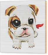 Funny Puppy Hand Painted Watercolor  Wood Print