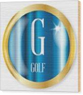 G For Golf Wood Print