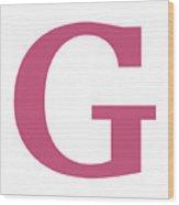 G In Pink Typewriter Style Wood Print