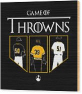 Game Of Throwns Wood Print