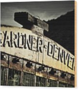 Gardner Denver Wood Print by Merrick Imagery