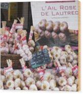 Garlic At A French Market Wood Print