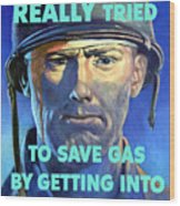 Gas Conservation Ww2 Poster Wood Print