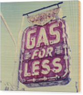 Gas For Less Wood Print