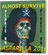 Gasparilla 2016 T Shirt Wood Print