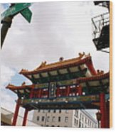 Gateway To Chinatown Wood Print