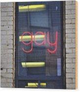 Gay Sign Wood Print