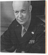 General Dwight Eisenhower Wood Print by War Is Hell Store