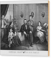 General Grant And His Family Wood Print