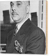 General Rafael L. Trujillo. August 02, 1939. Wood Print