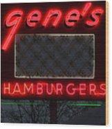 Gene's Hamburgers  Wood Print
