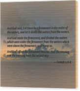 Genesis 1 6-8 Let There Be A Firmament In The Midst Of The Waters Wood Print