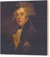 George Iv When Prince Of Wales Wood Print