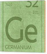 Germanium Element Symbol Periodic Table Series 032 Wood Print