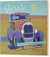 Gertie Model T Wood Print by Evie Cook