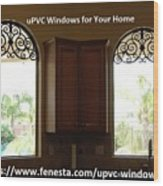 Get Your Home Beautiful By Upvc Windows Wood Print