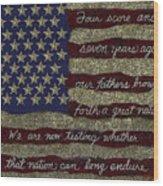 Gettysburg Homage Flag Wood Print