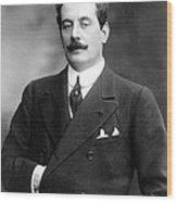 Giacomo Puccini, Italian Composer Wood Print