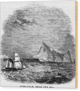 Gibraltar, 1843 Wood Print