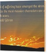 Gibran On The Character Of The Soul Wood Print