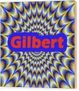 Gilbert Wood Print