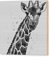 Giraffe In Black And White Wood Print