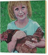 Girl And Chicken Wood Print