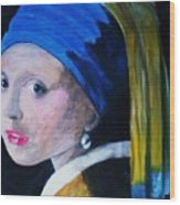 Girl With The Pearl Earring  Wood Print