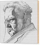 Gk Chesterton Wood Print