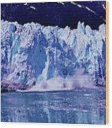 Glacier - Calving - Reflection Wood Print