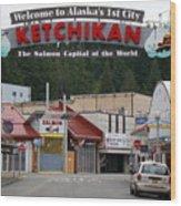 Ketchikan Alaska's First City  Wood Print