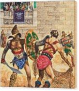 Gladiators Wood Print