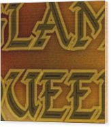 Glam Queen Wood Print