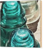 Glass Insulators Wood Print