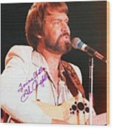 Glen Campbell Autographed Poster Wood Print