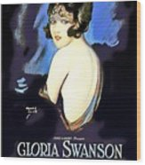 Gloria Swanson In Her Husband's Trademark 1922 Wood Print