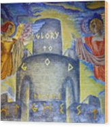Glory To God In The Highest Wood Print