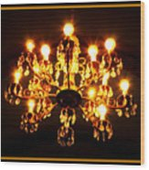 Glowing Chandelier With Border Wood Print