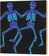 Glowing Dancing Skeletons Wood Print