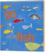 Go Fish Wood Print