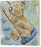 Go With The Flow Wood Print