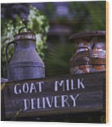 Goat Milk Delivery Wood Print