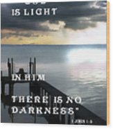 God Is Light Wood Print