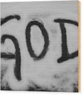 GOD Wood Print