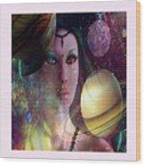 Goddess Of Planets Wood Print